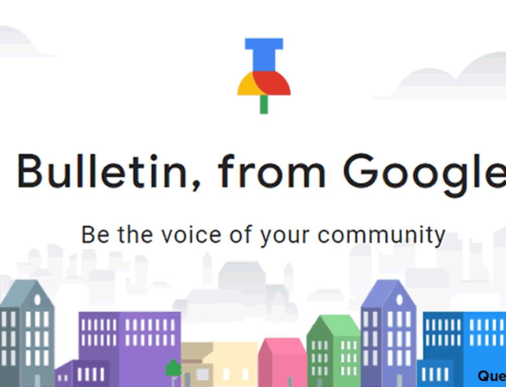 """""""Bulletin""""- Google Netzwerk für lokale Inhalte"""