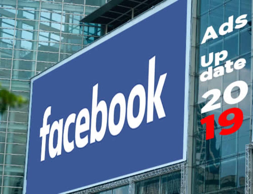 4 Facebook Anzeigen Updates, die wir 2019 erwarten dürfen!