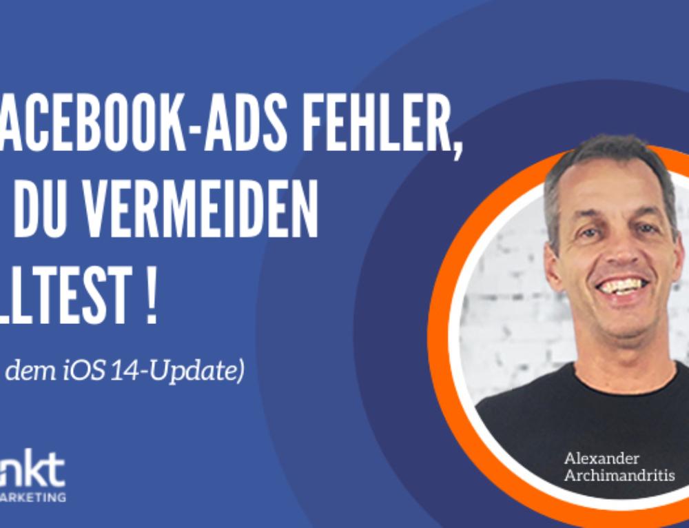 8 Facebook-Werbefehler, die Du vermeiden solltest (nach dem iOS 14-Update)